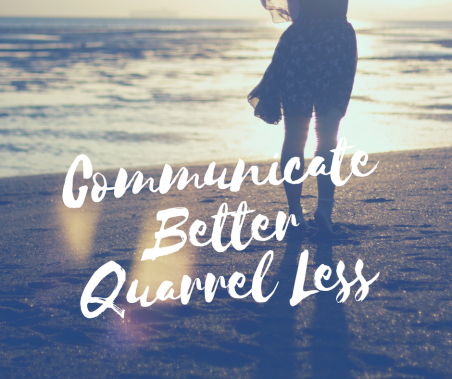 CommunicateQuarrel Less